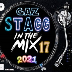 GAZ STAGG IN THE MIX 2021 (MIX 17)