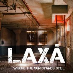 Sadness Blocks The Sun by Laxá