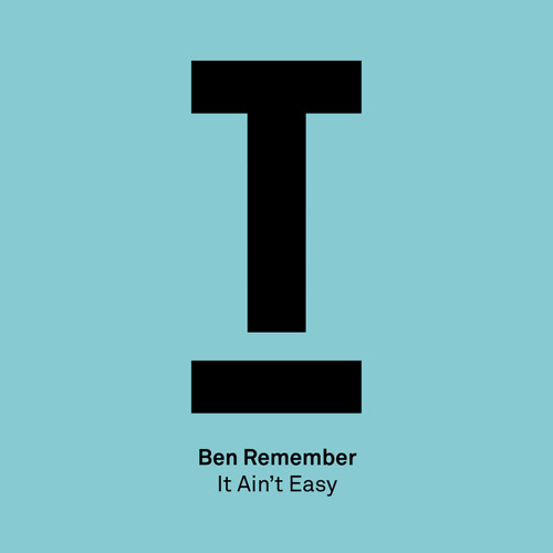 It Ain't Easy (Extended Mix)
