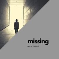 Miguel da Silva - Missing