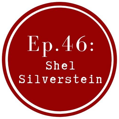 Get Lit Episode 46: Shel Silverstein