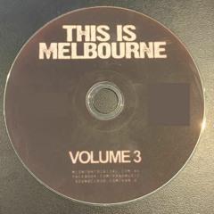 Van-G - This Is Melbourne - Volume 3 Full Mixtape: Compiled by Kontrol