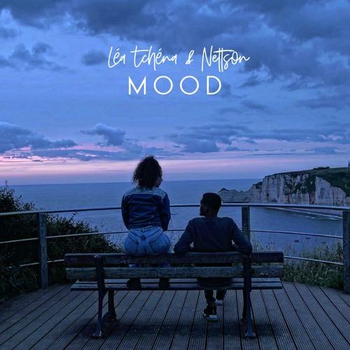Léa Tchéna, Nettson - Mood (Official)