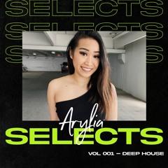 Arylia Selects Vol 001 • Deep House