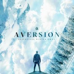 Aversion Presents:  Winter Essentials 2021