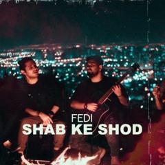 Shab Ke Shod