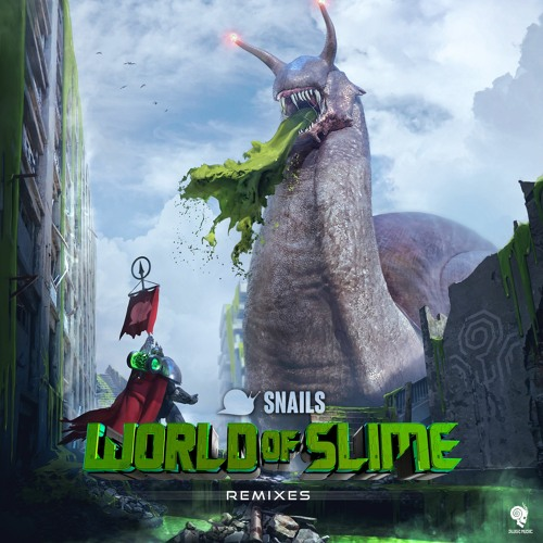 World of Slime Remixes