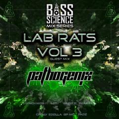 Lab Rats Vol. 3 - Pathogenix *Special Guest*