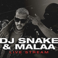 DJ SNAKE B2B MALAA - BEST OF BOTH WORLDS (LIVESTREAM)