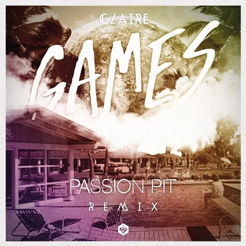 Games (Passion Pit Remix)