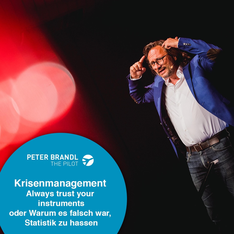 Remove Before Flight - Peter Brandl - Krisenmanagement - Always trust your instruments