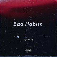 Ikeydiz - Bad Habits (feat Ro$e$)