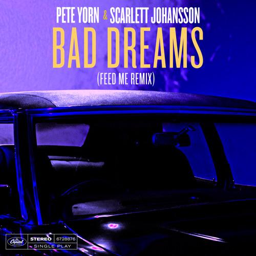 Bad Dreams (Feed Me Remix)