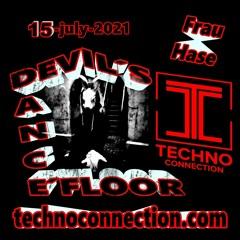 DEVIL´S DANCE FLOOR #03 by Frau Hase***TECHNOCONNECTION 2021-JULY-15