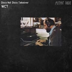 WC7 [Disco Not Disco Takeover] [08.10.2021]