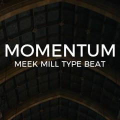 "Meek Mill type beat ""Momentum""  ||  Free Type Beat 2020"