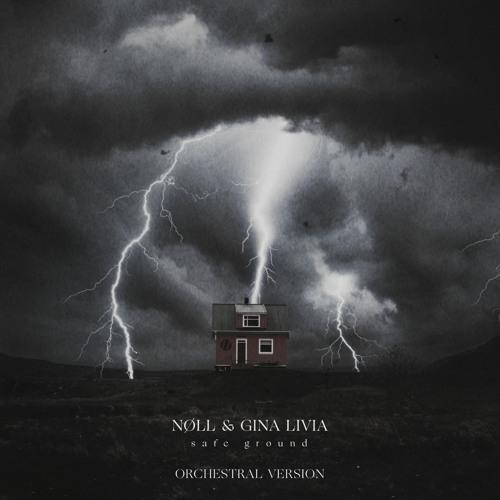 nøll, Gina Livia - Safe Ground (Orchestral Version)