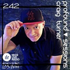 Profound Sessions 242 - Craig Turner (Aired 20-05-20 Ibizaliveradio)