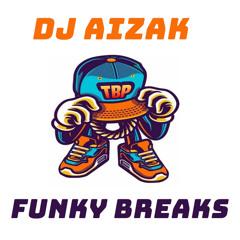 Dj Aizak - Funky Breaks