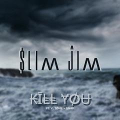 Kill You ft. ¥Ł Tøne & $niff
