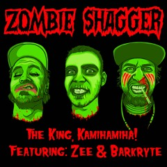 Zombie Shagger (Feat. Zee And Barkryte)