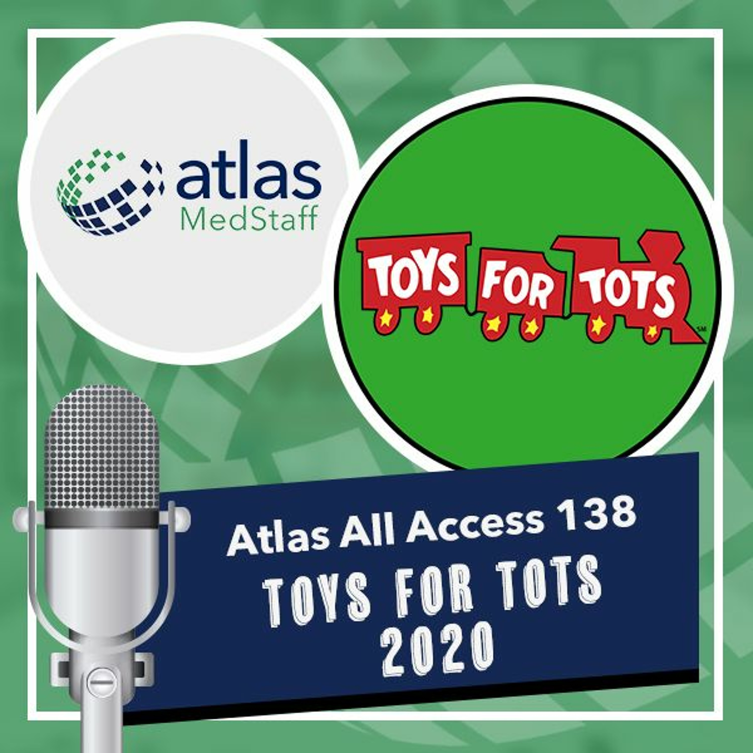 Travel nurses donate 2,000+ toys for Toys for Tots - Atlas All Access 138 - travel nurse podcast