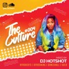 Download The Culture 004 (Mixed By DJ Hotshot) Mp3