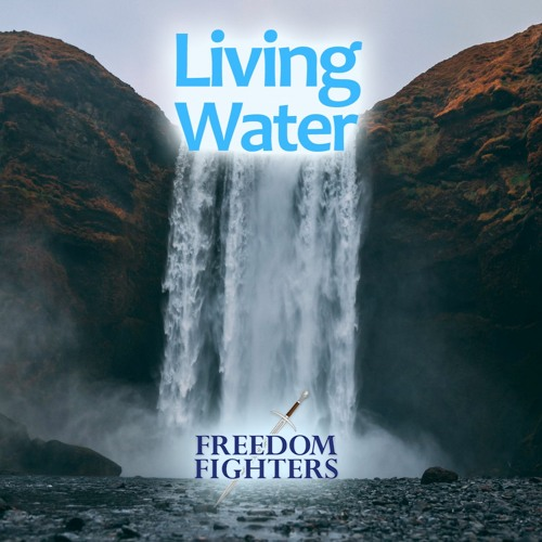 #59 Living Water 3