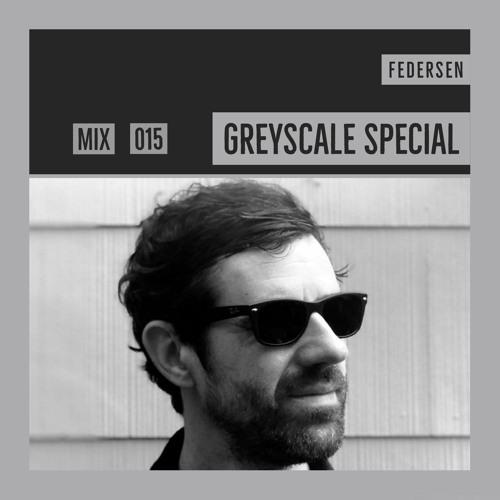 GREYSCALE Special 015 - Federsen
