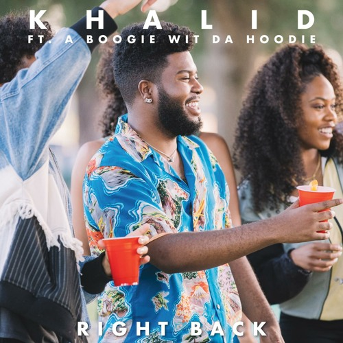 Right Back (feat. A Boogie Wit Da Hoodie)