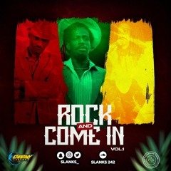 Rock And Come In Vol. 1 By Dj Slanks (Big People Reggae)