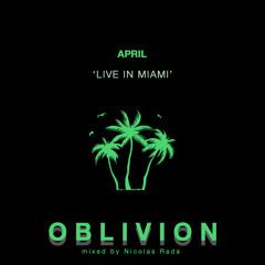 Oblivion 'Live at helloshyft Miami' April 2021
