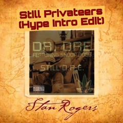 Still Privateers (Hype Intro Edit)