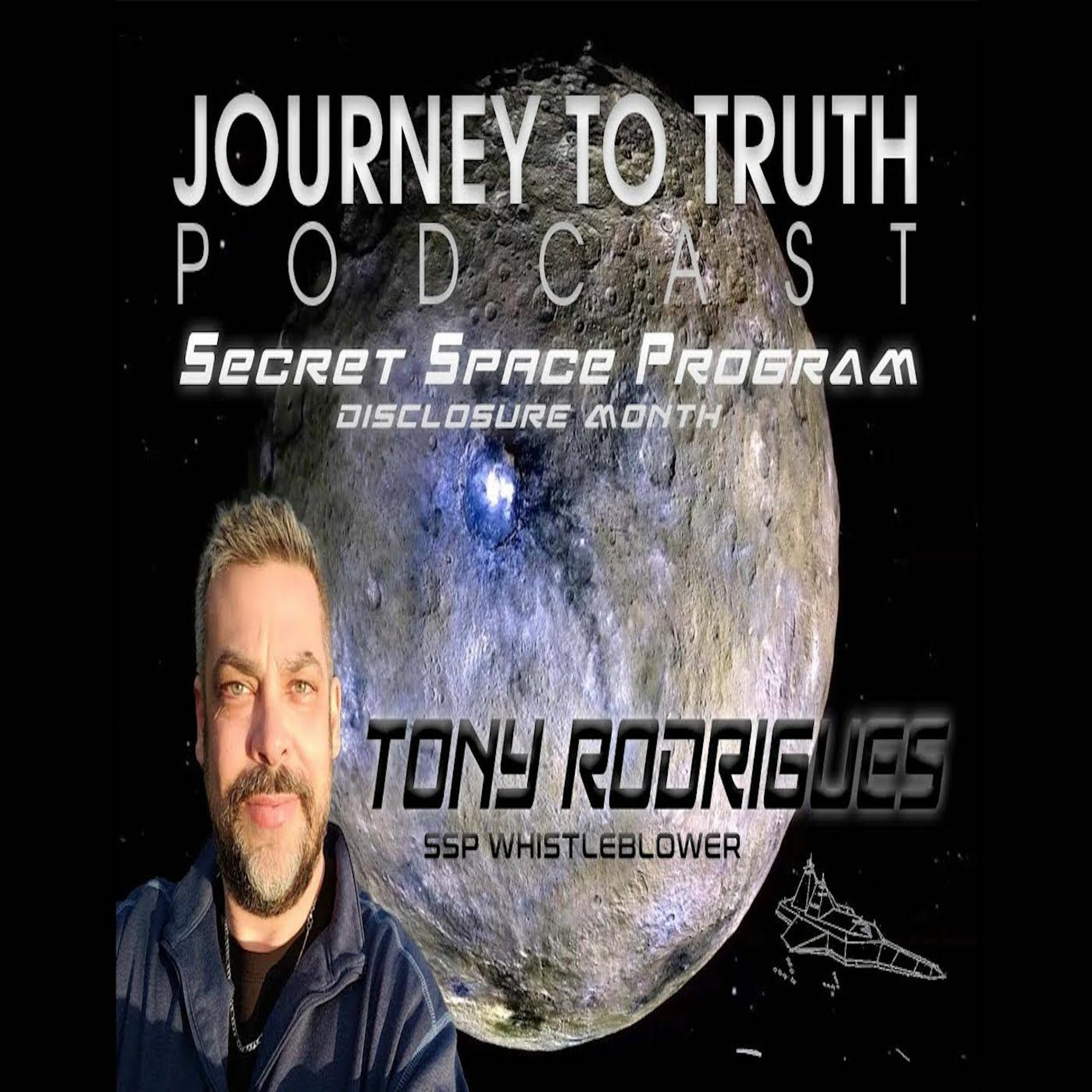 EP 101 - Tony Rodrigues - Life In The Secret Space Program - Testimony (Part 1)