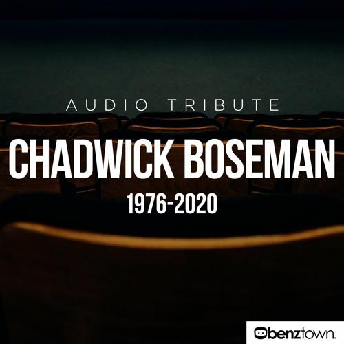 Chadwick Boseman Audio Tribute
