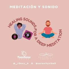 Healing Sounds for a Deep Meditation