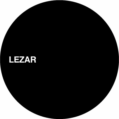 UNKNOWN ARTIST - HOUSE BE GOOD TO ME [LEZAR01]