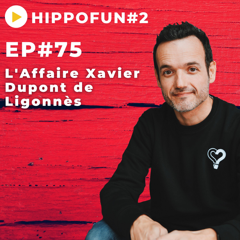 EP#75 - Où est passé Xavier Dupont de Ligonnès ? - HIPPOFUN #2