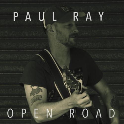 Paul Ray - Open Road