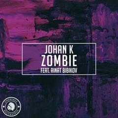 Johan K & Rinat Bibikov - Zombie (Extended Mix)
