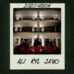RYL, Ali, J.Kuo - 2020 Vision