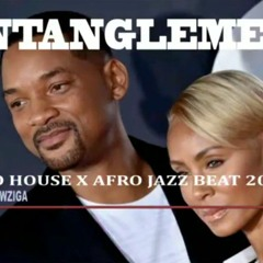 ENTANGLEMENT   AFRO HOUSE X AFRO JAZZ BEAT 2020