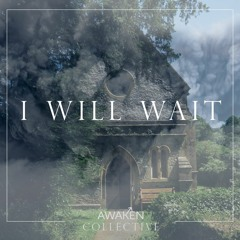 I Will Wait (Acoustic)