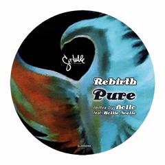 Rebirth - PURE (Bollo Remix feat Hollie Noelle)