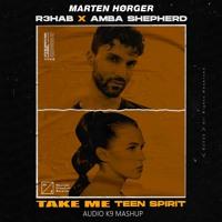 Marten Hørger Vs. R3hab & Amba Shepherd - Take Me Teen Spirit (Audio K9 Mashup) [FREE DOWNLOAD]