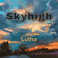 Skyhigh (prod. by A3)