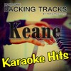 Can't Stop Now (Originally Performed By Keane) [Full Vocal Version]