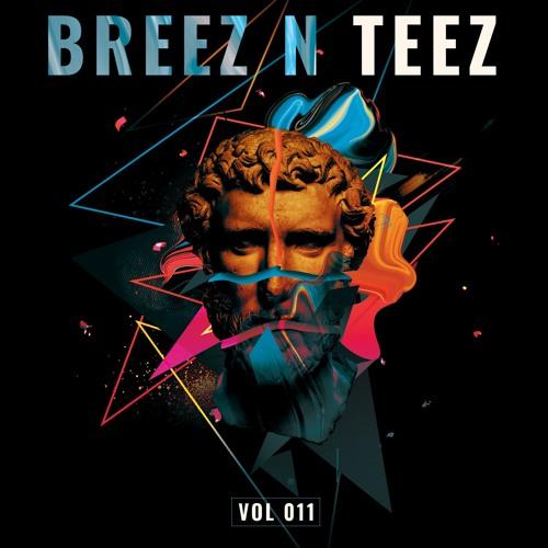Breez N Teez Vol. 11