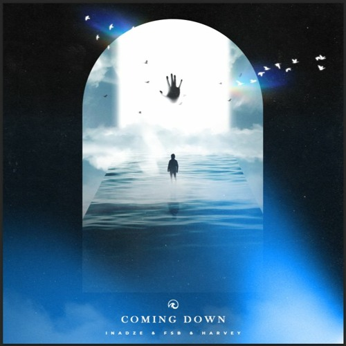 Inadze & FSB - Coming Down Ft. (Harvey)