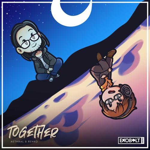 Aethral & Renko - Together